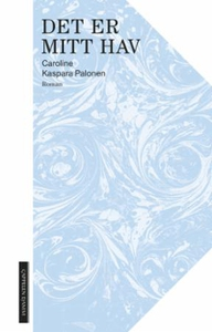 Det er mitt hav (ebok) av Caroline Kaspara Pa