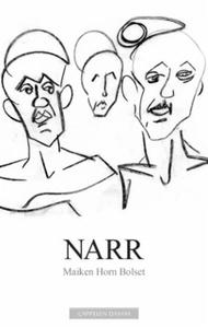 Narr (ebok) av Maiken Horn Bolset