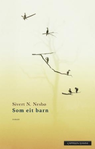 Som eit barn (ebok) av Sivert N. Nesbø