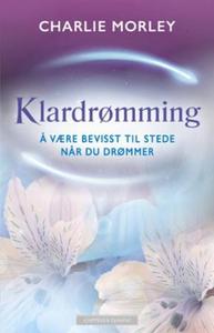 Klardrømming (ebok) av Charlie Morley