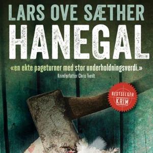 Hanegal (lydbok) av Lars Ove Sæther