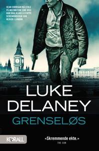 Grenseløs (ebok) av Luke Delaney