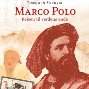 Marco Polo (lydbok) av Torbjørn Færøvik