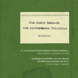 Von Aschenbachs fristelse (lydbok) av Jan Jak