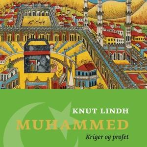 Muhammed (lydbok) av Knut Lindh