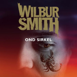 Ond sirkel (lydbok) av Wilbur Smith
