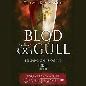 Blod og gull (lydbok) av George R.R. Martin,