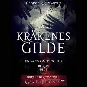 Kråkenes gilde (lydbok) av George R.R. Martin