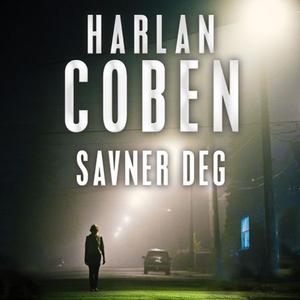 Savner deg (lydbok) av Harlan Coben