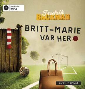Britt-Marie var her (lydbok) av Fredrik Backm