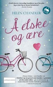 Å elske og ære (ebok) av Helen Chandler