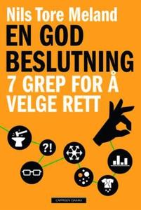 En god beslutning (ebok) av Nils Tore Meland