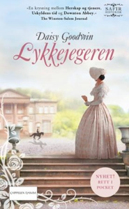 Lykkejegeren (ebok) av Daisy Goodwin