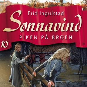 Piken på broen (lydbok) av Frid Ingulstad