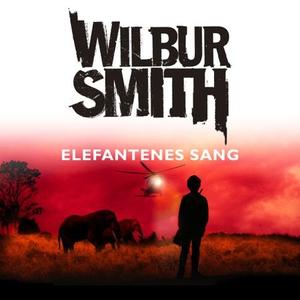 Elefantenes sang (lydbok) av Wilbur Smith