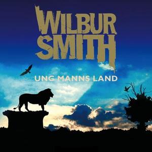 Ung manns land (lydbok) av Wilbur Smith