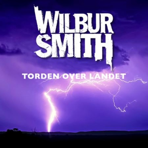 Torden over landet (lydbok) av Wilbur Smith