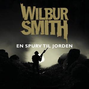 En spurv til jorden (lydbok) av Wilbur Smith
