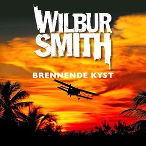 Brennende kyst (lydbok) av Wilbur Smith