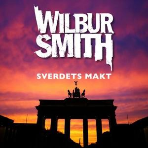 Sverdets makt (lydbok) av Wilbur Smith