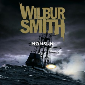 Monsun (lydbok) av Wilbur Smith