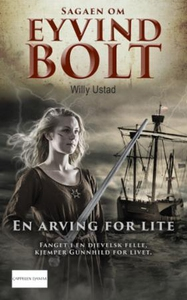 En arving for lite (ebok) av Willy Ustad