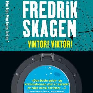 Viktor! Viktor! (lydbok) av Fredrik Skagen