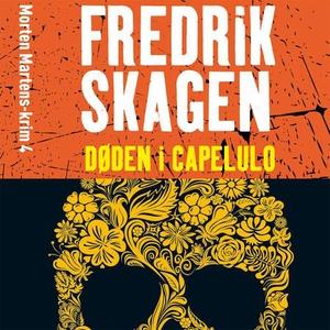 Døden i Capelulo (lydbok) av Fredrik Skagen