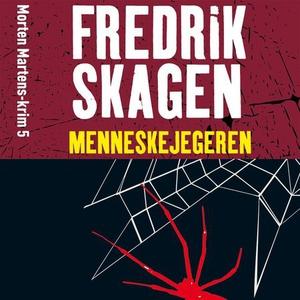 Menneskejegeren (lydbok) av Fredrik Skagen