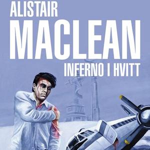 Inferno i hvitt (lydbok) av Alistair MacLean