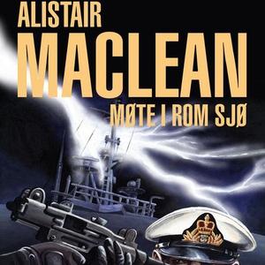 Møte i rom sjø (lydbok) av Alistair MacLean