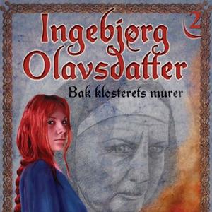Bak klosterets murer (lydbok) av Frid Ingulst