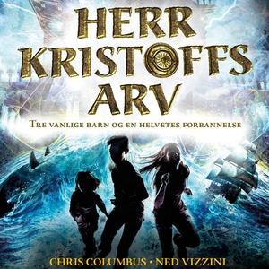 Herr Kristoffs arv (lydbok) av Chris Columbus