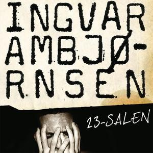 23-salen (lydbok) av Ingvar Ambjørnsen
