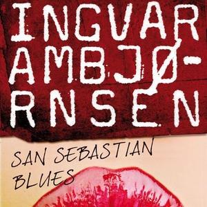 San Sebastian blues (lydbok) av Ingvar Ambjør