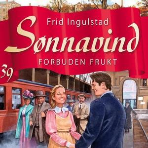 Forbuden frukt (lydbok) av Frid Ingulstad