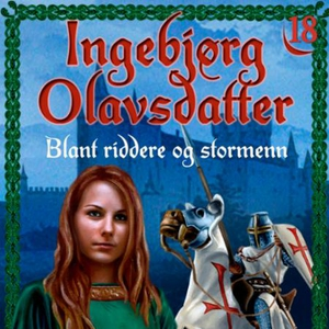 Blant riddere og stormenn (lydbok) av Frid In