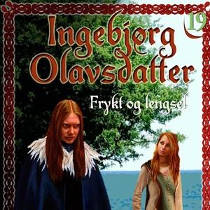 Frykt og lengsel (lydbok) av Frid Ingulstad