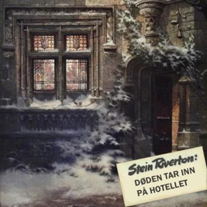 Døden tar inn på hotellet (lydbok) av Stein R