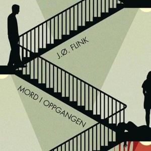 Mord i oppgangen (lydbok) av Jon Øystein Flin
