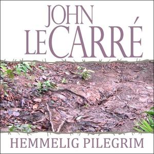 Hemmelig pilegrim (lydbok) av John Le Carré