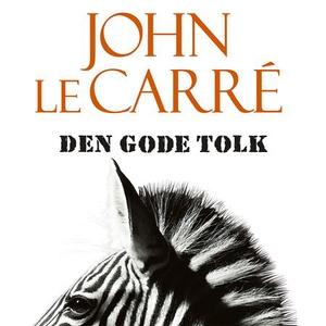 Den gode tolk (lydbok) av John Le Carré