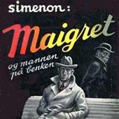 Maigret og mannen på benken