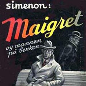 Maigret og mannen på benken (lydbok) av Georg