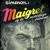 Maigret og de motvillige vitnene
