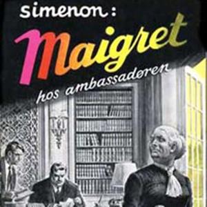 Maigret hos ambassadøren (lydbok) av Georges