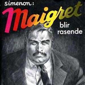 Maigret blir rasende (lydbok) av Georges Sime