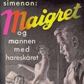 Maigret og mannen med hareskåret