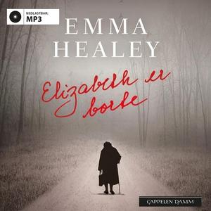 Elizabeth er borte (lydbok) av Emma Healey