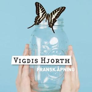 Fransk åpning (lydbok) av Vigdis Hjorth